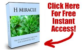 Click Here to Download H Miracle Get Rid of Hemorrhoids eBook
