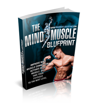 Click Here to Download Mind Muscle Blueprint
