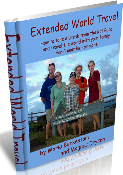 Extended World Travel: How to take a break from the rat race and travel the world with your family