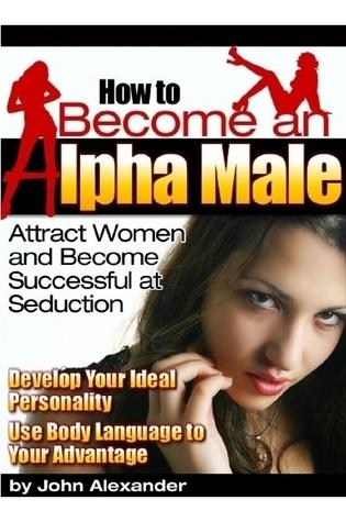 Download The Alpha Male System eBook Now