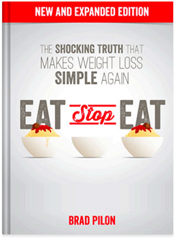 Eat Stop Eat Review - Fat Loss Made Easy by Brad Pilon