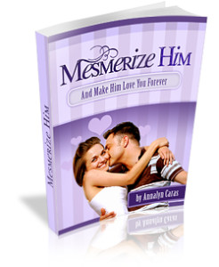 Download Here Now The Mesmerize Him And Make Him Love You Forever