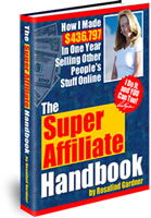 Click Here Now To Download Super Affiliate Handbook