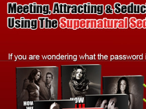 Click Here Now To Download Supernatural Seduction System eBook